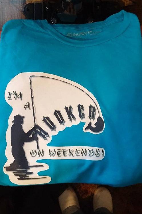 I'm A Hooker On Weekends T-shirt