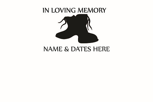 In Loving Memory Boots