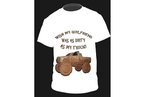 Wish My Girlfriend Was Dirty White T shirt