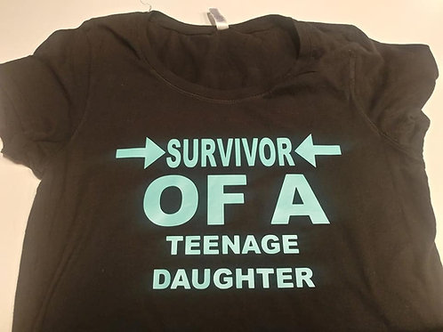 Survivor OF A Teenage Daughter