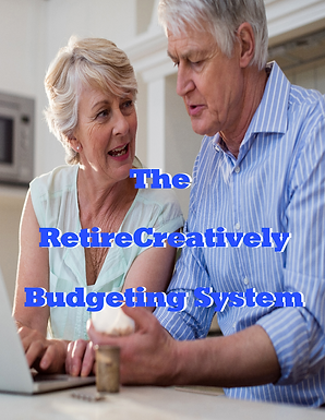 Retire Creatively Budgeting System