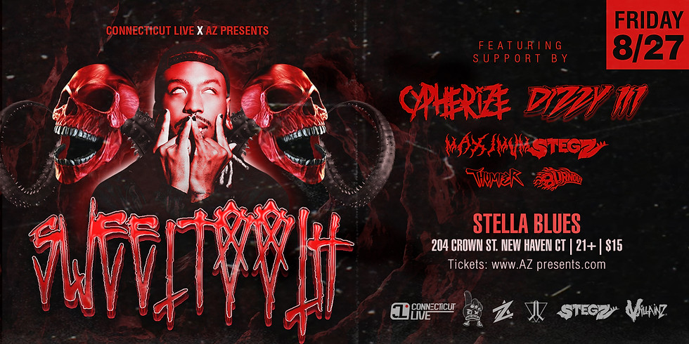 AZ Presents and CT Live bring you: SweetTooth