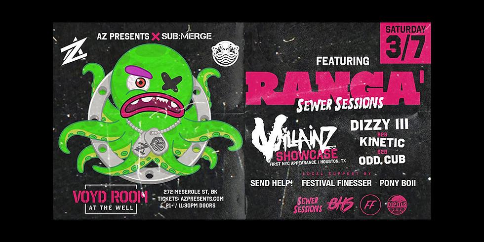 Ranga' with Villainz showcase.