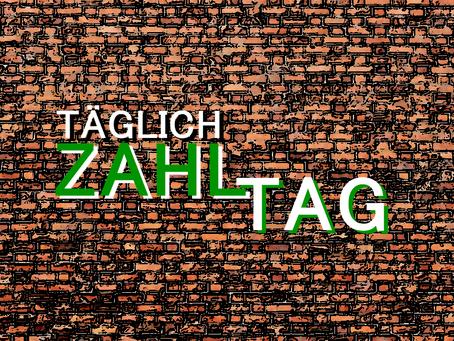 TÄGLICH ZAHLTAG