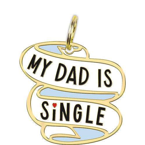Collar Charm - My Dad Is Single
