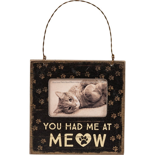 "Photo Frame - "" You Had me at Meow """