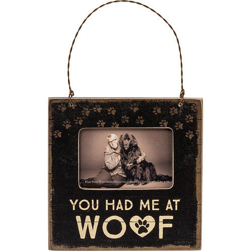 "Photo Frame - "" You had me at Woof """