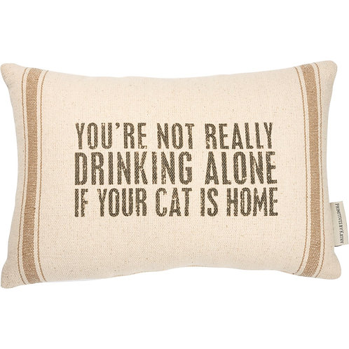Pillow - Not Drinking Alone If Your Cat Is Home