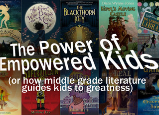 Middle Grade Literature Empowers (or why kids need imaginary worlds to play in)