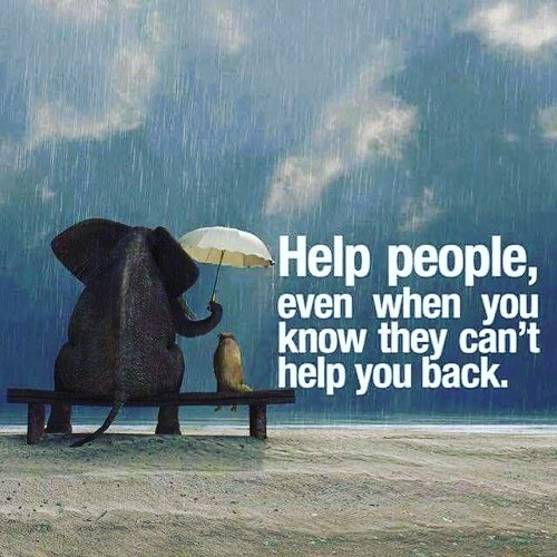 Help people, even when they can't
