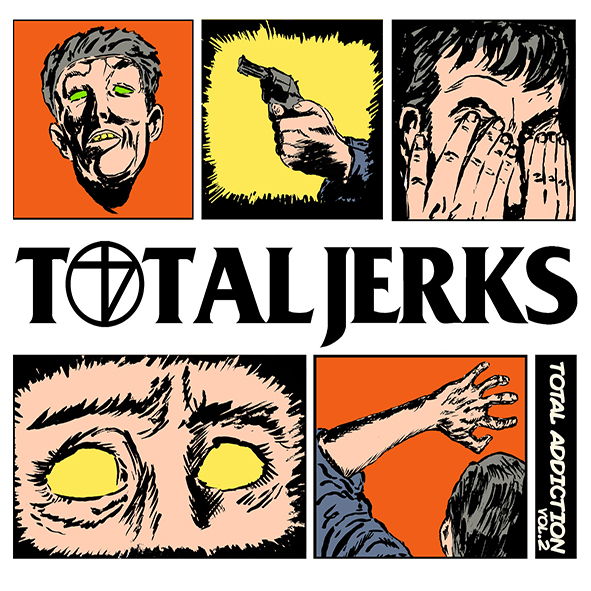 TOTAL JERK – New Addiction Vol. 2