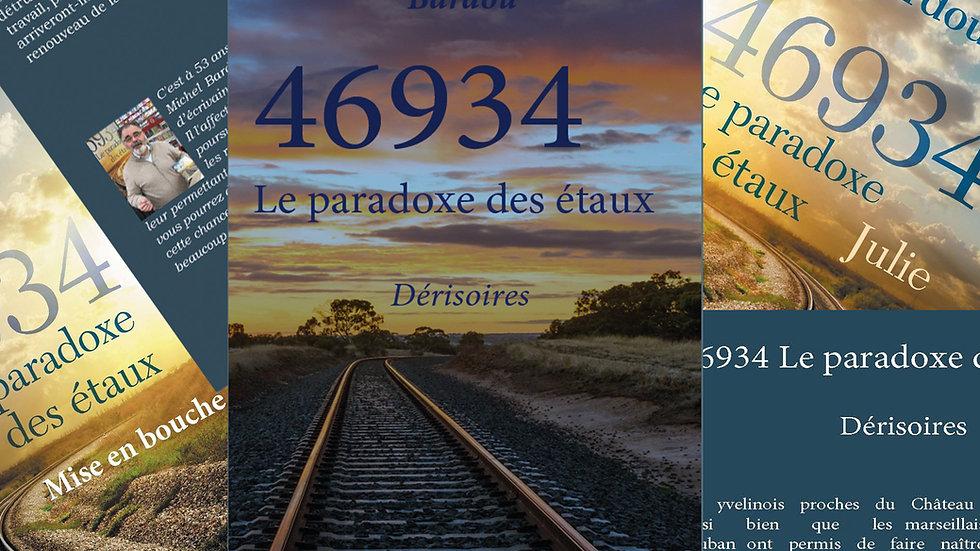 La trilogie 46934 Le paradoxe des étaux