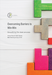 OverComing Barriers to Win-Win- Soothing the Deal Process Virtual Round Table 2018