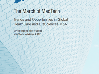 The March of MedTech- Trends and Opportunities in Global HealthCare and LifeSciences M&A - An in