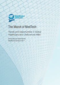 Trends and Opportunities in Global HealthCare and LifeSciences M&A - An interview of MedWorld Advisors by IR Global