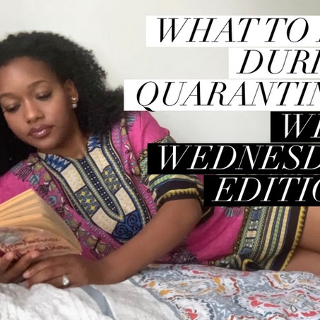 Wife Wednesday: 5 Things You can do during Quarantine