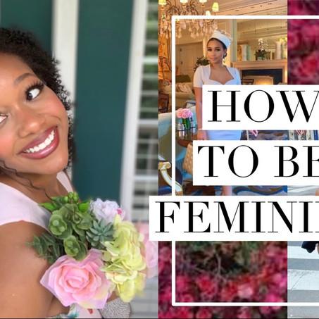 How to Be Feminine for Black Women