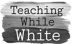 teaching+while+white_bw.jpeg