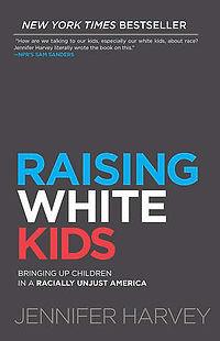 Raising White Kids.jpg