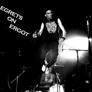 EGRETS ON ERGOT