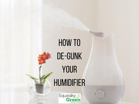 How To De-Gunk Your Humidifier