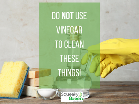 Do NOT Use Vinegar To Clean These Things!
