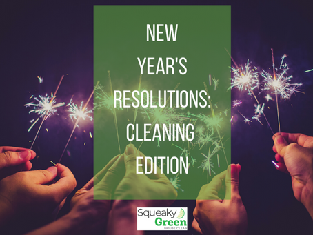 New Year's Resolutions: Cleaning Edition