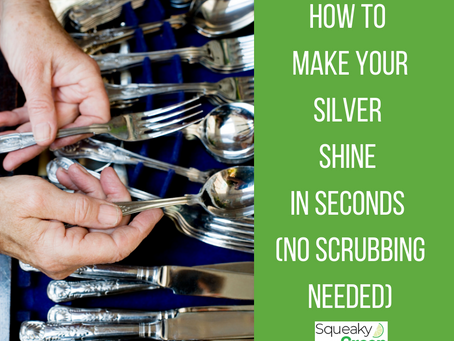 How to Make Your Silver Shine in Seconds (No Scrubbing Needed)