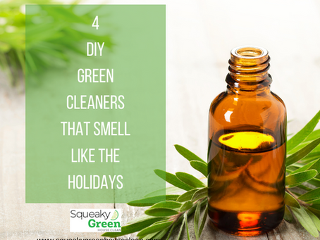 4 DIY Green Cleaners That Smell Like the Holidays