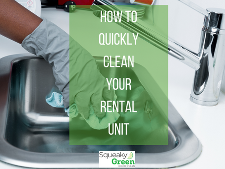How to Quickly Clean Your Rental Unit