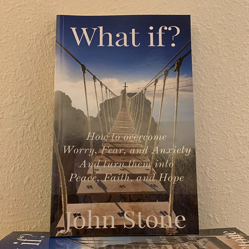 Autographed copy of What if? How to Overcome Worry, Fear, and Anxiety
