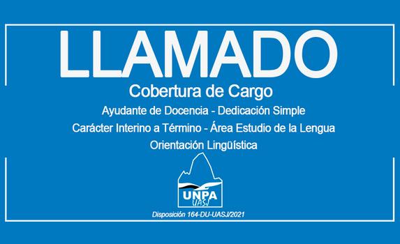 Cobertura de Cargo:Ayudante de Docencia-Ded. Simple-Carácter Interino a Término-Estudio de la Lengua