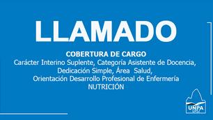 Llamado: cobertura de Cargo Carácter Interino Suplente, Categoría Asistente de Docencia, Dedicación