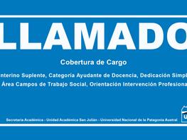 Llamado a Cobertura de Cargo Interino Suplente, Categoría Ayudante de Docencia, Dedicación Simple, Á