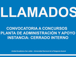 Llamado - Convocatoria a Concursos - Planta de Administración y Apoyo - Instancia: Cerrado Interno