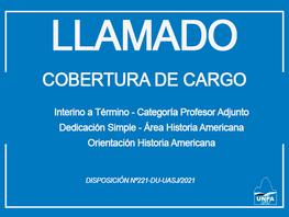 Cobertura de Cargo Interino a Término - Profesor Adjunto - Dedicación Simple-Área Historia Americana