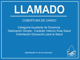 Llamado a Cobertura de Cargo   Ayudante de Docencia   Dedicación Simple   Interino   Área Salud