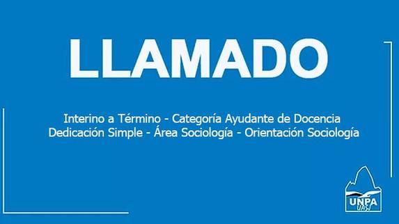 Unidad Académica San Julián - Cobertura de Cargo Interino a Término, Categoría Ayudante de Docencia,