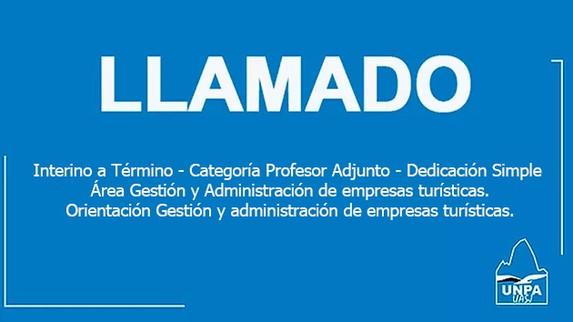 Unidad Académica San Julián - Cobertura de Cargo Interino a Término, Categoría Profesor Adjunto, Ded
