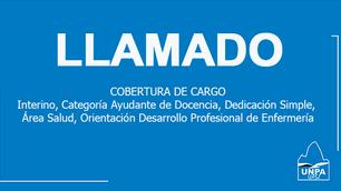 Llamado cobertura de cargo: Interino, Categoría Ayudante de Docencia, Dedicación Simple, Área Salud,