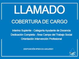 Llamado a Cobertura de Cargo Interino Suplente | Ayudante de Docencia | Área Trabajo Social