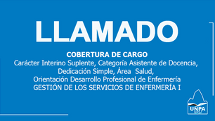 Llamado: cobertura de Cargo Interino Suplente, Categoría Asistente de Docencia, Dedicación Simple, Á