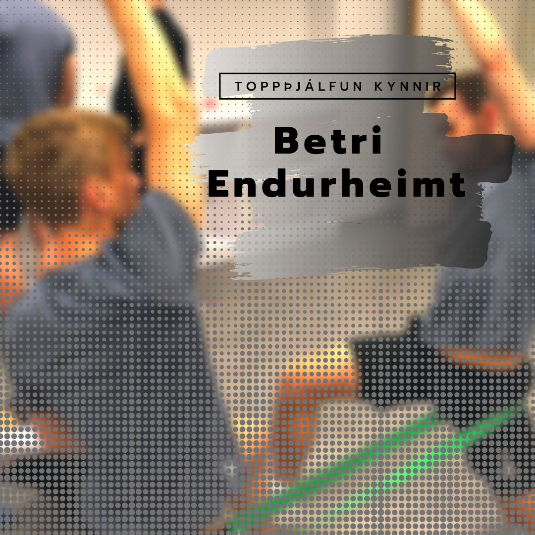 Betri Endurheimt - Recovery