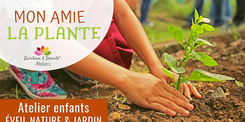 Atelier enfants Éveil nature & jardin - 15h30 - Mon amie la plante