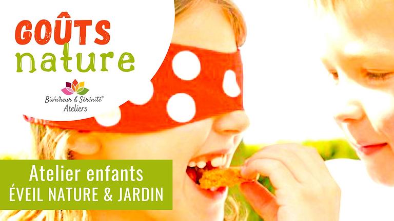 Atelier enfants Éveil nature & jardin - 10h - Goûts nature