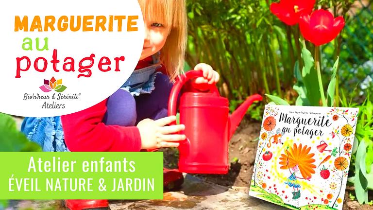 Atelier enfants Éveil nature & jardin - 10h - Marguerite au potager