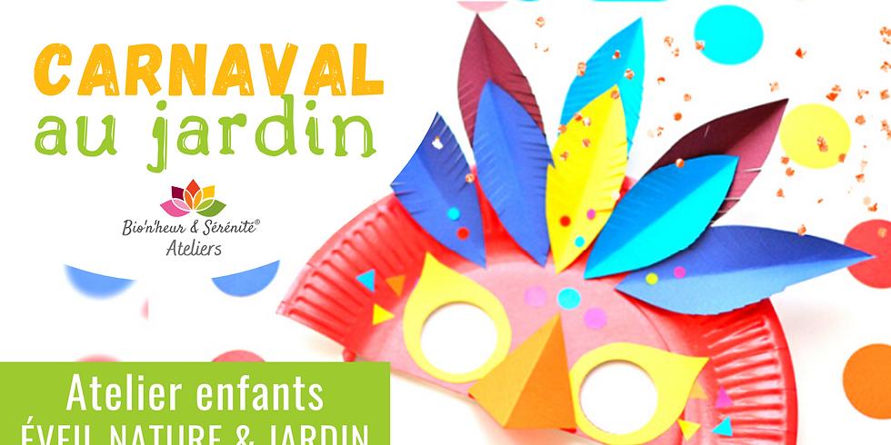 Atelier enfants Éveil nature & jardin - Carnaval au jardin