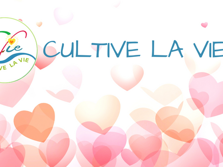 Cultive la VIE ! 😃🤩