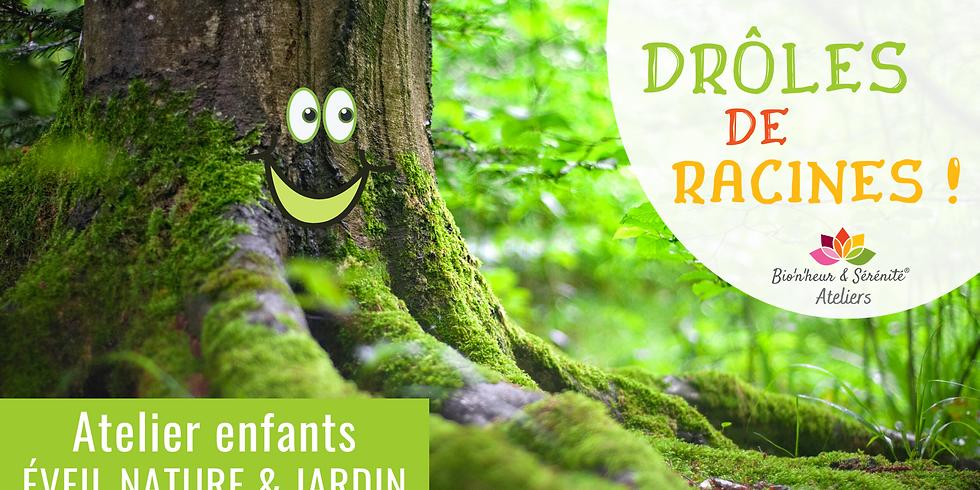 Atelier enfants Éveil nature & jardin - Drôles de racines !