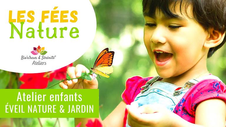 Atelier enfants Éveil nature & jardin - 10h - Les fées Nature